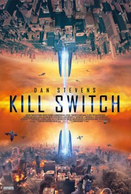 Kill Switch   La guerra dei mondi streaming ita in altadefinizione